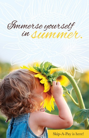Immerse yourself in summer.