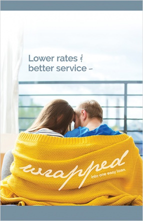 Lower rates and better service – wrapped into one easy loan.