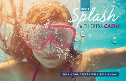 Make a Splash With Extra Cash