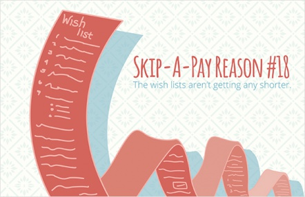 Skip-A-Pay Reason #18