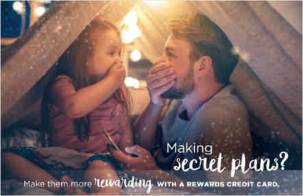 Making secret plans? Make them more rewarding with a rewards credit card.