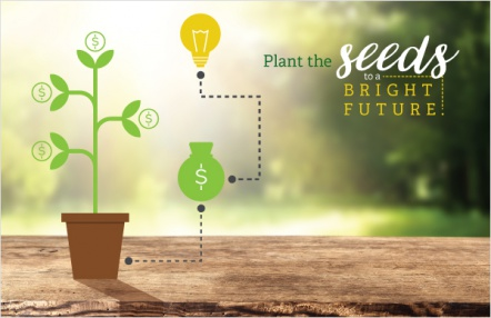 Plant the Seeds to a Bright Future