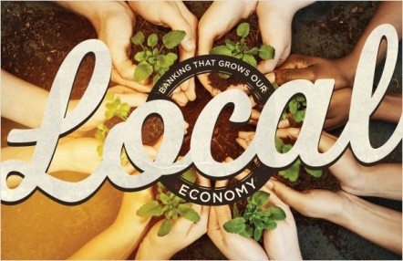 Banking That Grows Our Local Economy