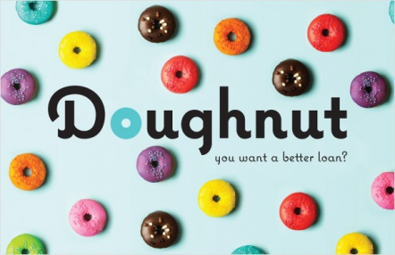 Doughnut you want a better loan?