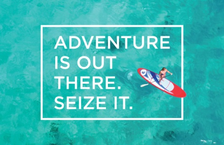 Adventure Is Out There. Seize It.