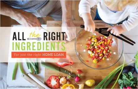 All the right ingredients for just the right home loan