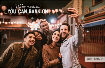 We're a friend you can bank on