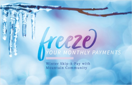 Freeze your monthly payments