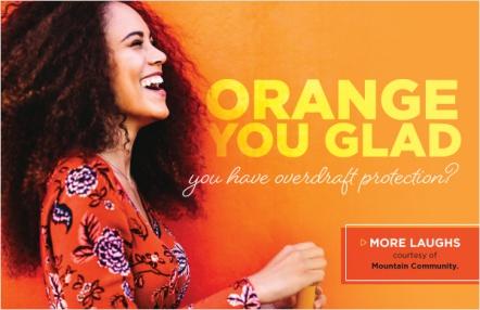 Orange you glad you have overdraft protection?