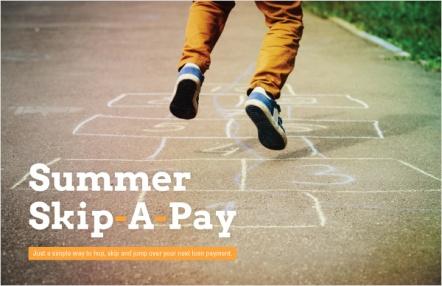 Summer Skip-A-Pay