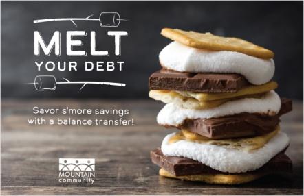 Melt Your Debt