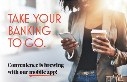 Take your banking to go