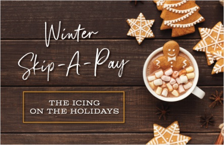 Winter Skip-A-Pay