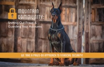 Mountain Community: Sniffing Out Fraud & Guarding Your Accounts