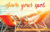 Save your spot with investment options at Mountain Community