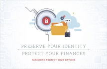 Preserve your identity, protect your finances.