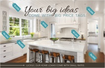 Your big ideas come with big price tags.