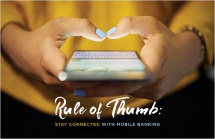 Rule of thumb: stay connected with mobile banking