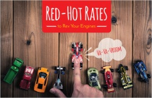 Red-Hot Rates to Rev Your Engines