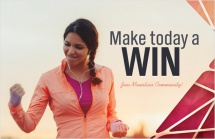 Make today a win