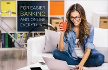 For Easier Banking and Online Everything