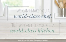 We Can't Make You a World-Class Chef. But We Can Help You Get a World-Class Kitchen.