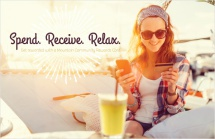 Spend. Receive. Relax.