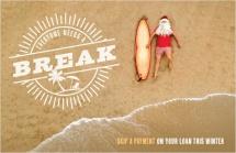 Everyone needs a break