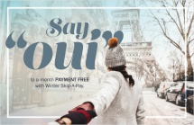 """Say """"Oui"""" to a month payment free with winter Skip-A-Pay"""