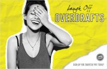 Laugh off overdrafts