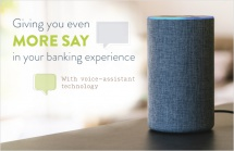 Giving you even more say in your banking experience