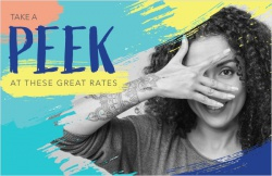 Take a peek at these great rates
