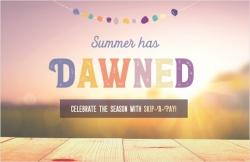 Summer has dawned