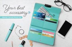 Your best accessory. A Mountain Community Rewards Visa!
