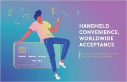 Handheld convenience, worldwide acceptance
