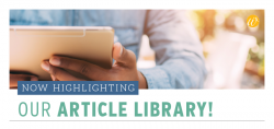 Now Highlighting... Our Article Library!