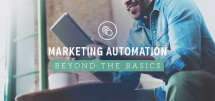 Marketing Automation - Beyond the Basics