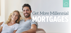 Get More Millennial Mortgages