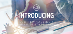 Introducing Our New Tagline & Mission Statement