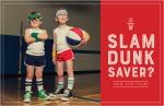 Slam Dunk Saver?