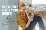 Our mobile app is your (other) best friend