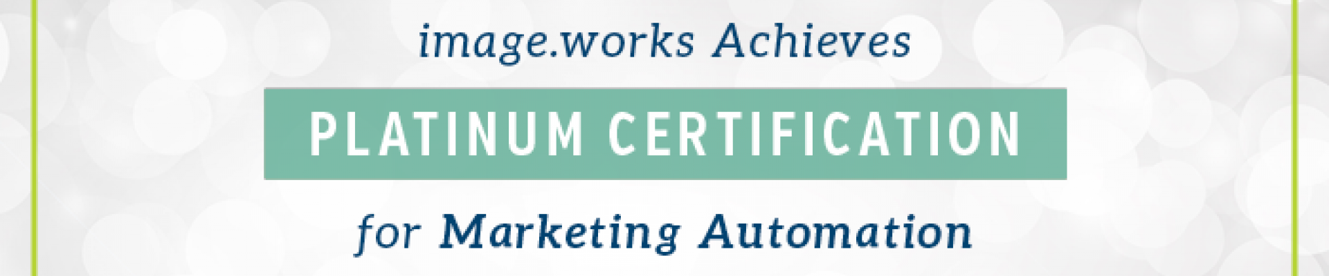 image.works Achieves Platinum Certification for Marketing Automation