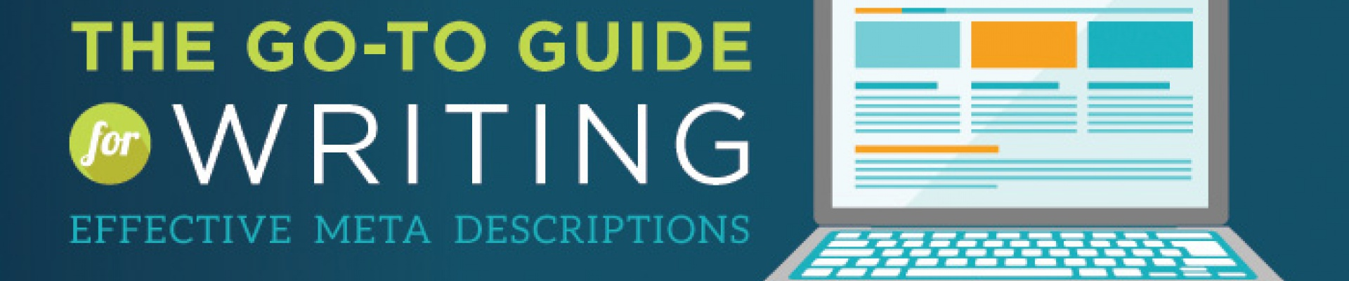 The Go-To Guide for Writing Effective Meta Descriptions